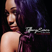 I'll Be There - Dance Remixes by Tiffany Evans
