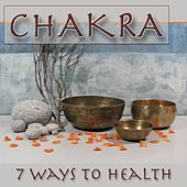 Chakra (7 Ways to Health) by Pilates Music Ensemble