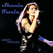 The First Time...for the Last Time by Shania Twain