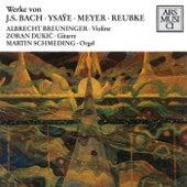 Bach: Violin Sonata No. 1, BWV 1001 - Ysaye: Violin Sonata - Meyer: Misterioso by Various Artists