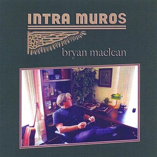 Intra Muros by Bryan MacLean