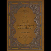 Volume One by The Michael J. Epstein Memorial Library