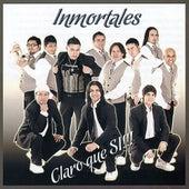 Claro Que Si!!! de Los Inmortales
