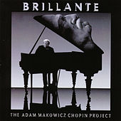 Brillante - The Adam Makowicz Chopin Project by Various Artists