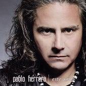 Este Amor de Pablo Herrera