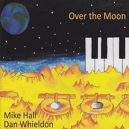 Over the Moon von Mike Hall