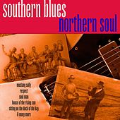 Southern Blues Northern Soul by Various Artists