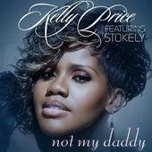 Not My Daddy - Single de Kelly Price