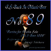 Bach In Musical Box 89 / Partita for Violin Solo No.3 Bwv 1006 by Shinji Ishihara