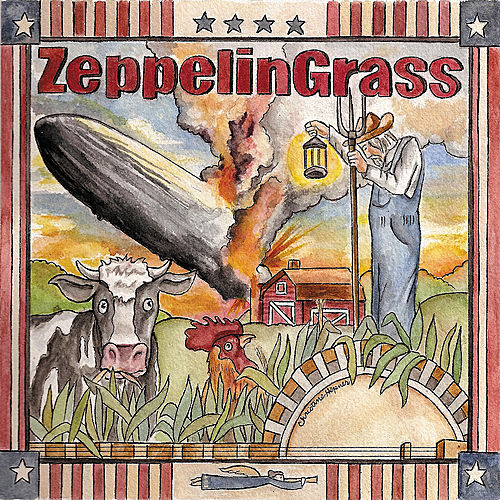 ZeppelinGrass by The Grassmasters