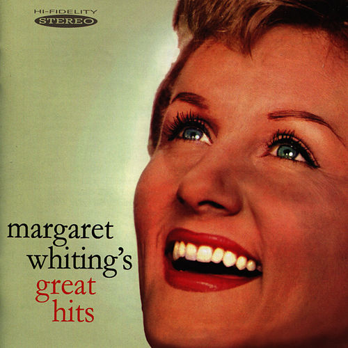 Margaret Whiting's Great Hits by Margaret Whiting