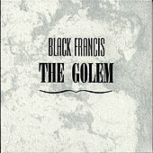 The Golem by Frank Black