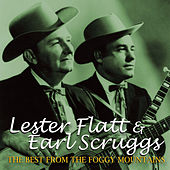 The Best From The Foggy Mountains de Flatt and Scruggs