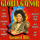 Greatest Hits Remixed by Gloria Gaynor