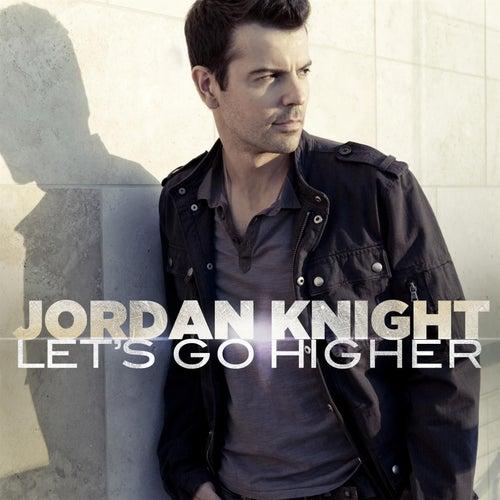 Let's Go Higher by Jordan Knight