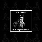 Don Carlos Dj's Singers & Dubs de Various Artists