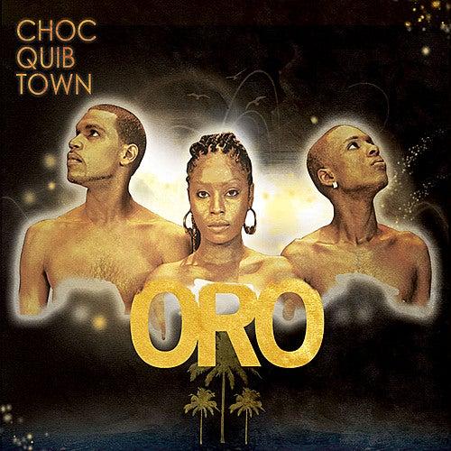 Oro by Chocquibtown