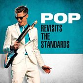 Pop Revisits the Standards di Various Artists