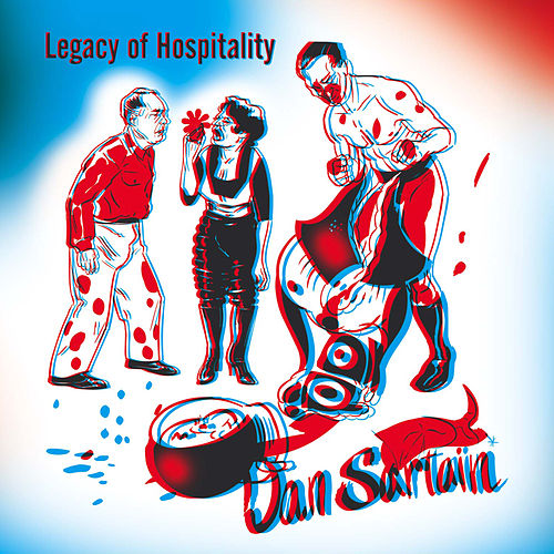 Legacy Of Hospitality by Dan Sartain