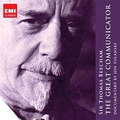 Sir Thomas Beecham - The Great Communicator by Various Artists