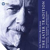 Sir Thomas Beecham: The Later Tradition by Sir Thomas Beecham