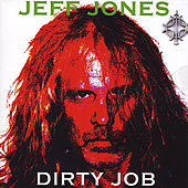 Dirty Job by Jeff Jones