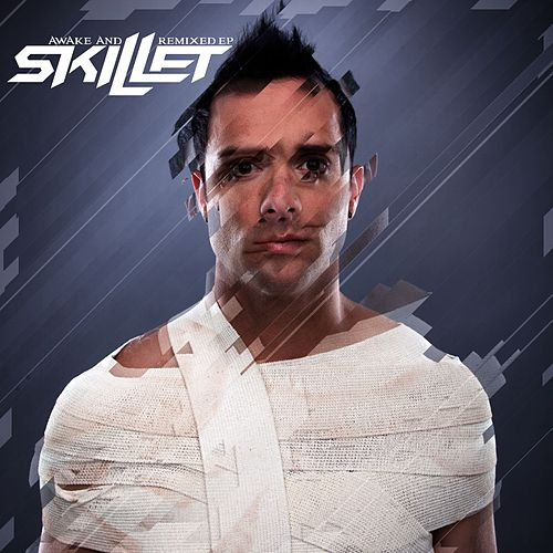 Awake and Remixed EP by Skillet