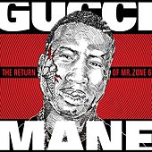 The Return of Mr. Zone 6 von Gucci Mane