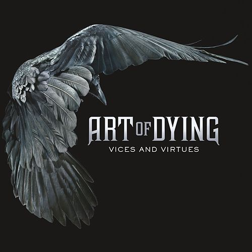 Vices And Virtues by Art of Dying