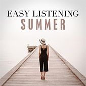 Easy Listening Summer by Various Artists