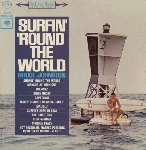 Surfin' 'Round The World (With Bonus Tracks) by Bruce Johnston