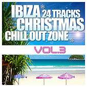 Ibiza Christmas 24 Tracks Chill Out Zone Vol. 3 di Various Artists