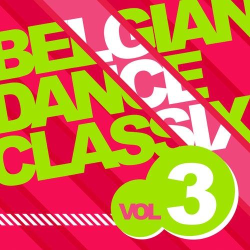 Belgian Dance Classix 3 by Various Artists
