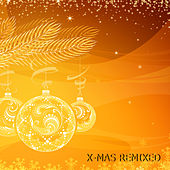 Xmas Remixed 2011 von Various Artists