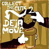 Collect The Cuts 2 by Deja Move