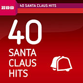 40 Santa Claus Hits von Various Artists
