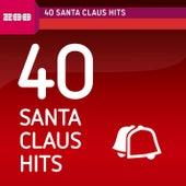 40 Santa Claus Hits by Various Artists