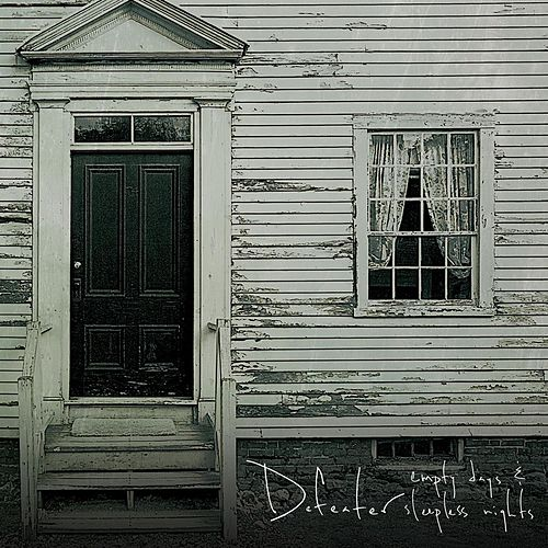 Empty Days & Sleepless Nights by Defeater