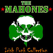 The Irish Punk Collection by The Mahones