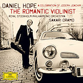 The Romantic Violinist - A Celebration of Joseph Joachim by Daniel Hope (Classical)