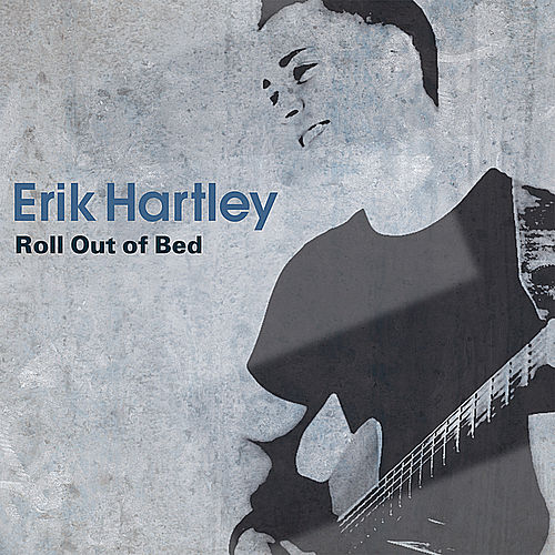 Roll Out of Bed by Erik Hartley