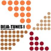 Deja-Tunes 1 - The Finest In Sunny Beats von Various Artists