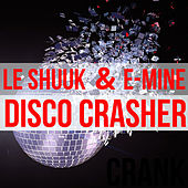Disco Crasher di le Shuuk