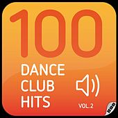 100 Dance Club Hits Vol. 2 von Various Artists