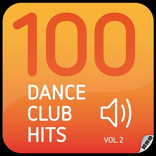 100 Dance Club Hits Vol. 2 by Various Artists