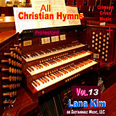All Christian Hymns - Vol. 13 von Lana Kim