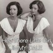 Hey There Little Girl - Single de Jimmy Dale