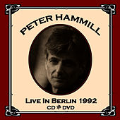 Live In Berlin 1992 by Peter Hammill