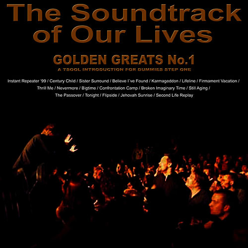 Golden Greats No 1 by The Soundtrack of Our Lives