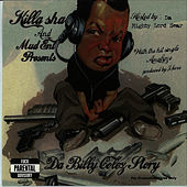 Da Billy Colez Story by Killa Sha